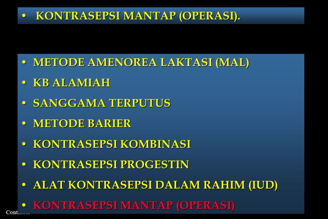 KONTRASEPSI MANTAP (OPERASI).