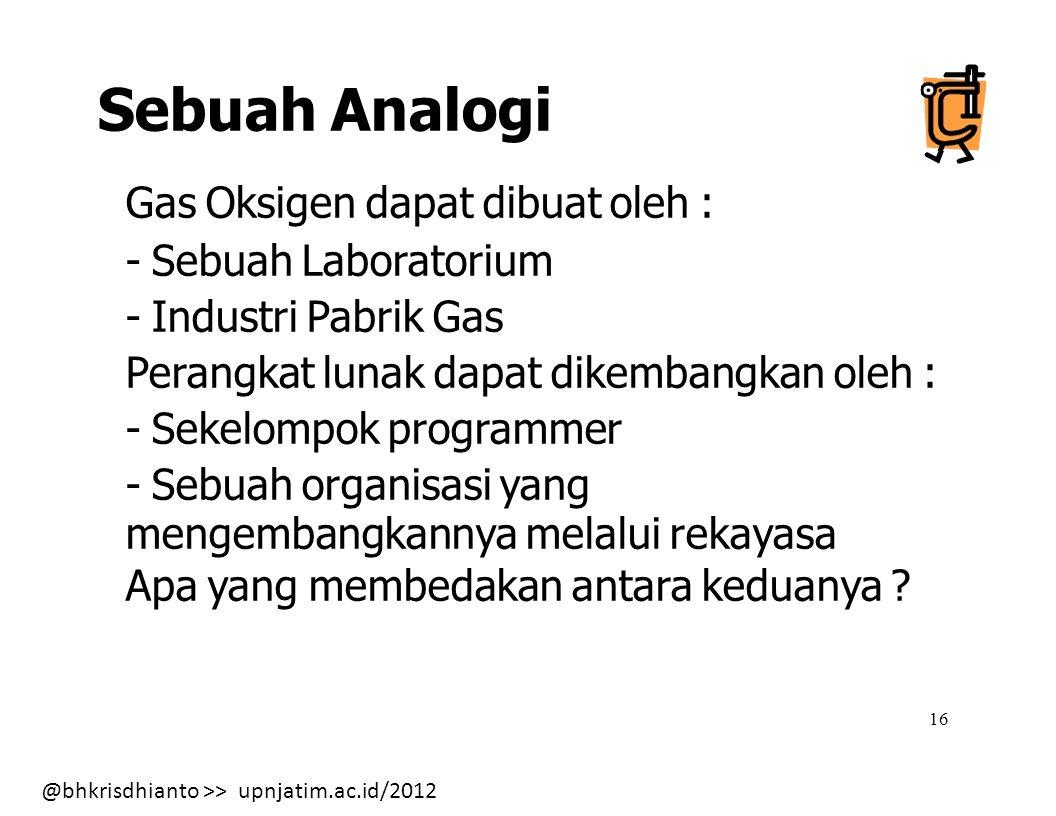 Sebuah Analogi Gas Oksigen dapat dibuat oleh : - Sebuah Laboratorium