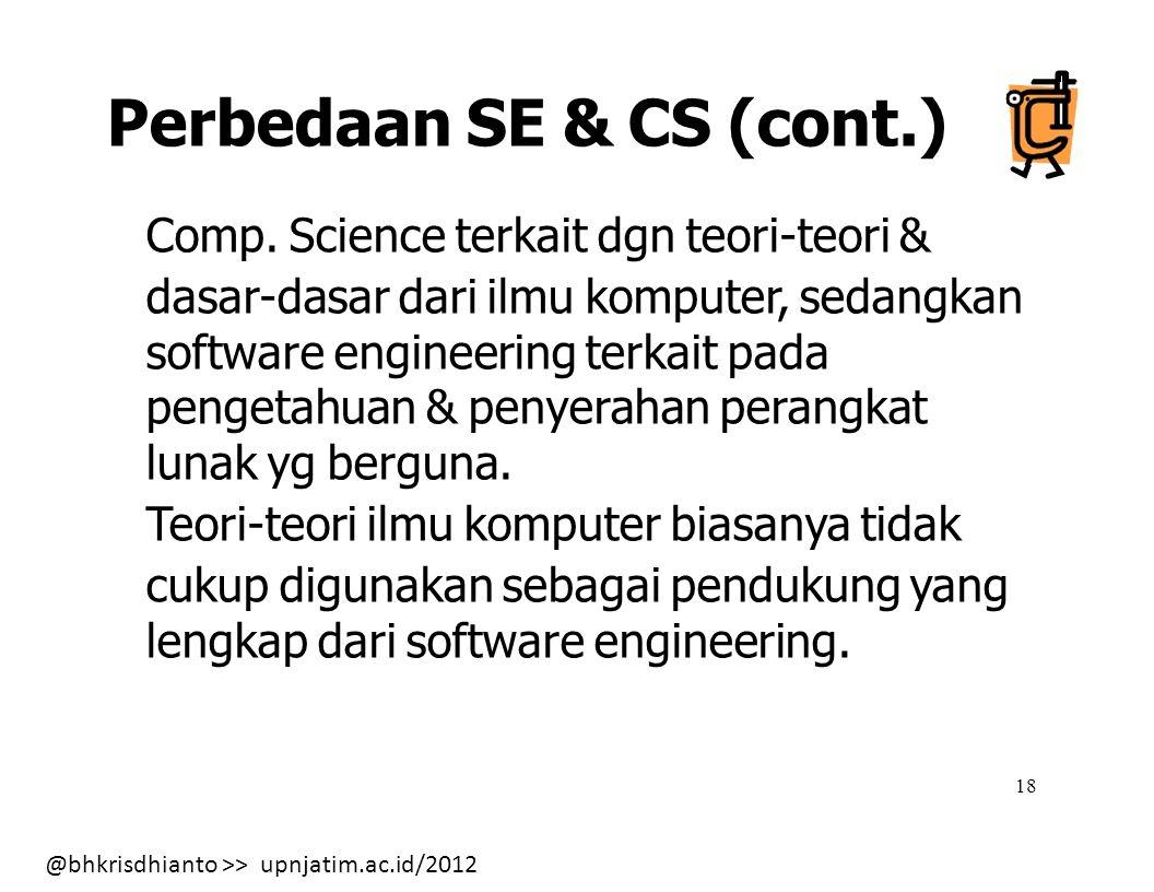 Perbedaan SE & CS (cont.)