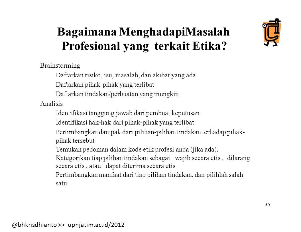 Bagaimana MenghadapiMasalah Profesional yang terkait Etika