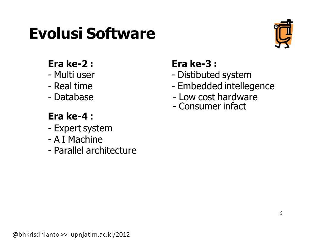 Evolusi Software Era ke-3 : - Distibuted system