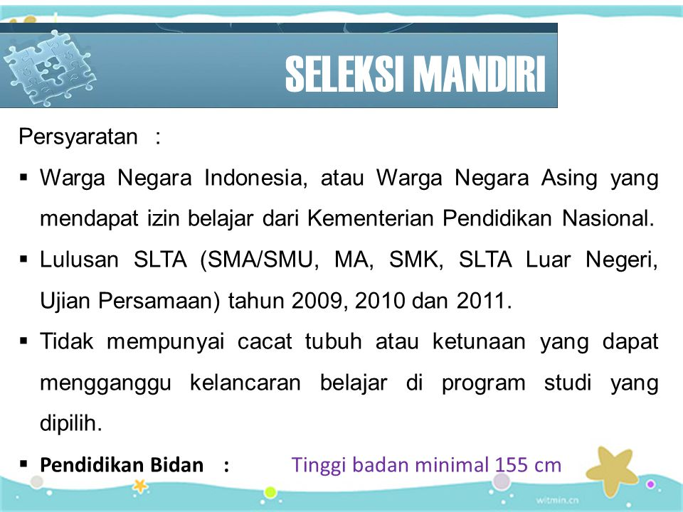 SELEKSI MANDIRI Persyaratan :
