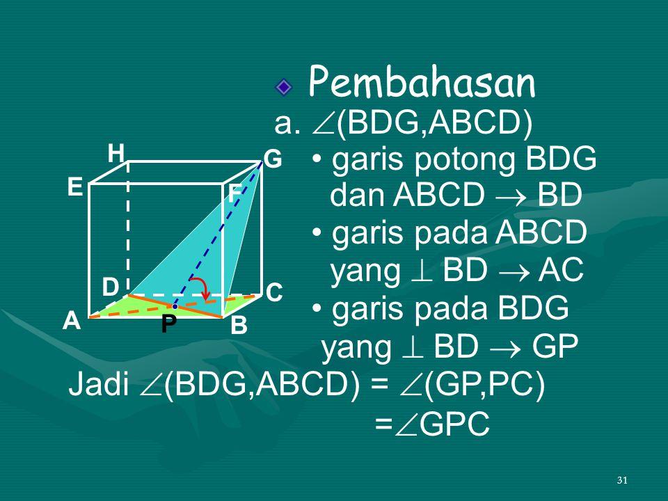 Jadi (BDG,ABCD) = (GP,PC) =GPC