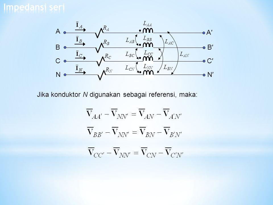 Impedansi seri A B C N N′ C′ B′ A′