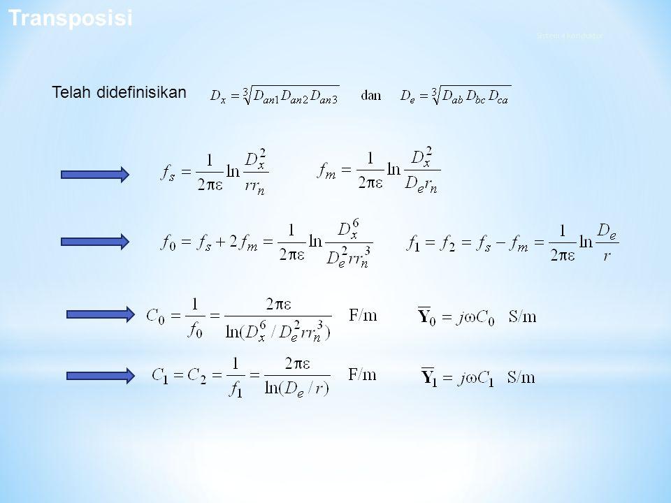 Transposisi Sistem 4 Konduktor Telah didefinisikan