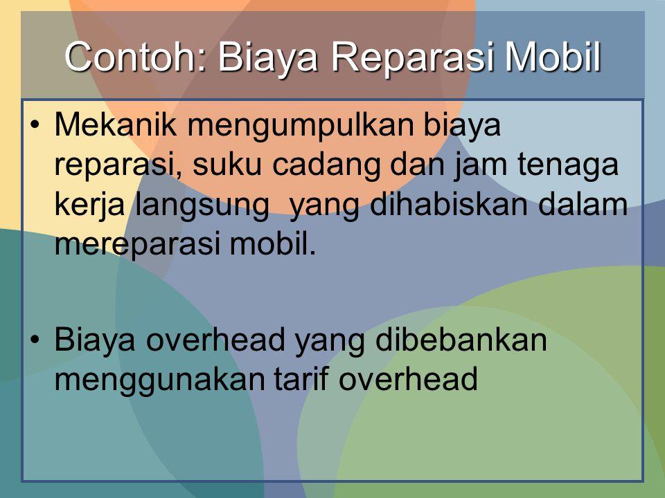 Contoh: Biaya Reparasi Mobil