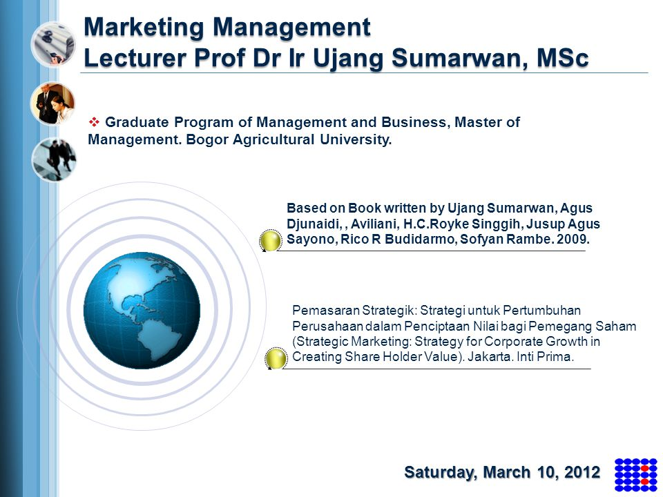 Marketing Management Lecturer Prof Dr Ir Ujang Sumarwan, MSc