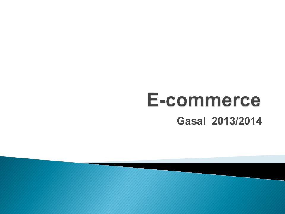 E-commerce Gasal 2013/2014