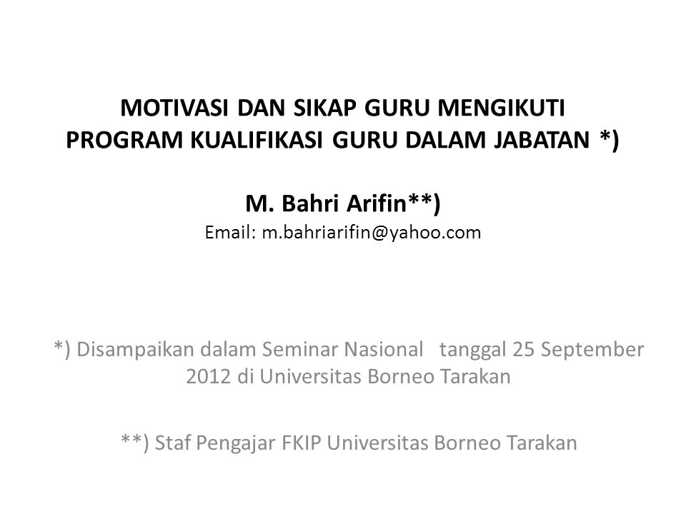 **) Staf Pengajar FKIP Universitas Borneo Tarakan