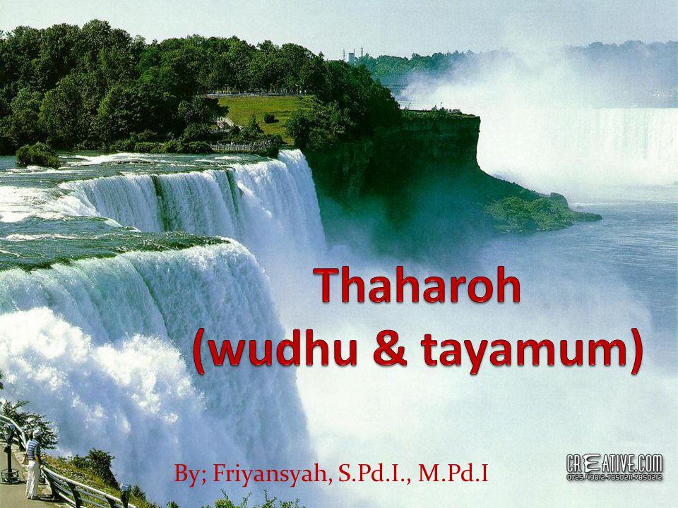 Thaharoh (wudhu & tayamum)