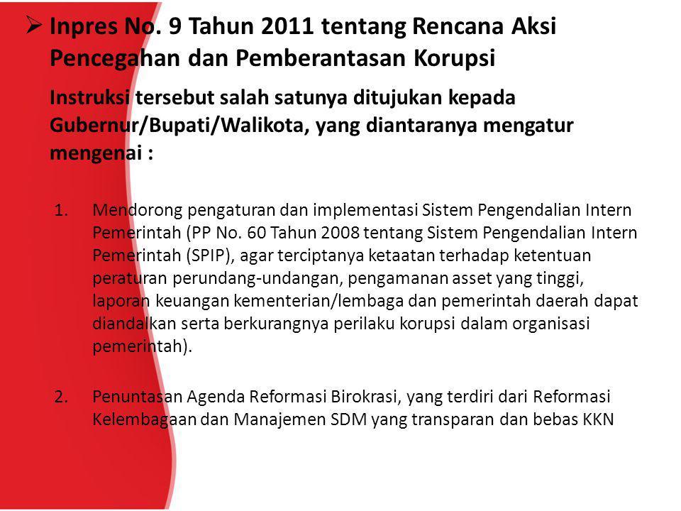 Inpres No. 9 Tahun 2011 tentang Rencana Aksi Pencegahan dan Pemberantasan Korupsi