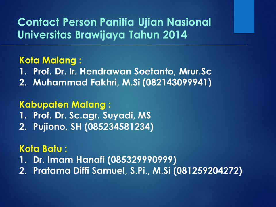 Contact Person Panitia Ujian Nasional Universitas Brawijaya Tahun 2014