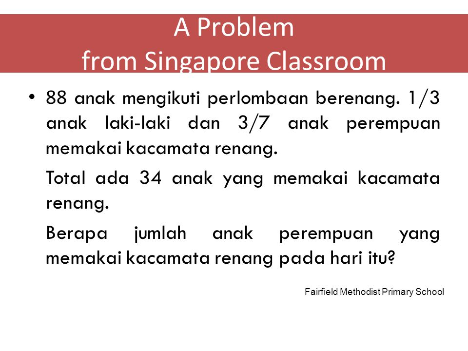 A Problem from Singapore Classroom