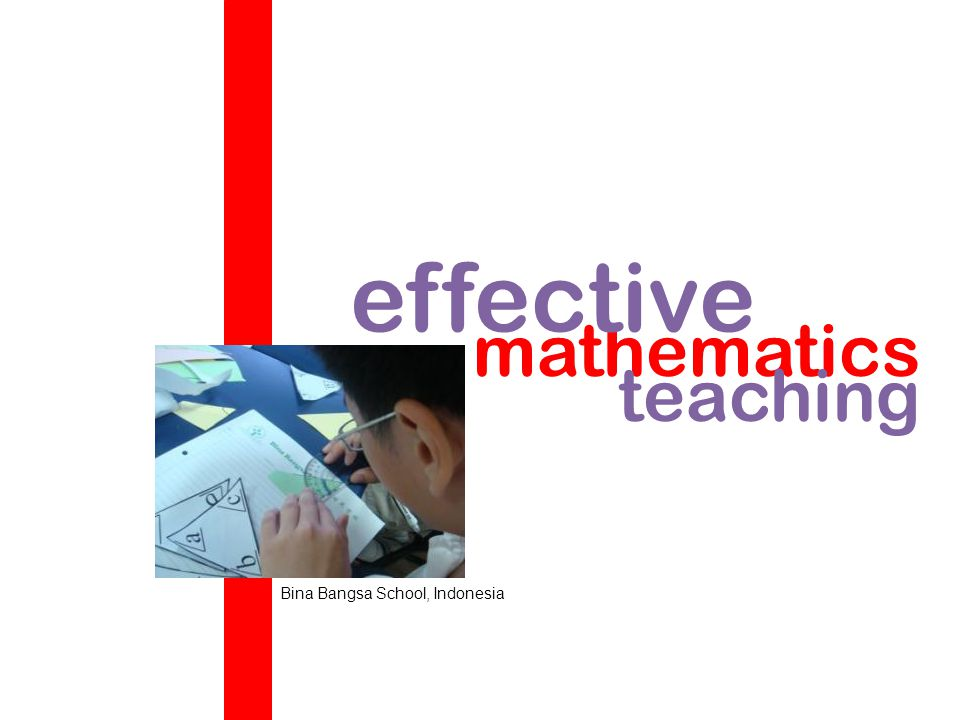 effective mathematics teaching Bina Bangsa School, Indonesia