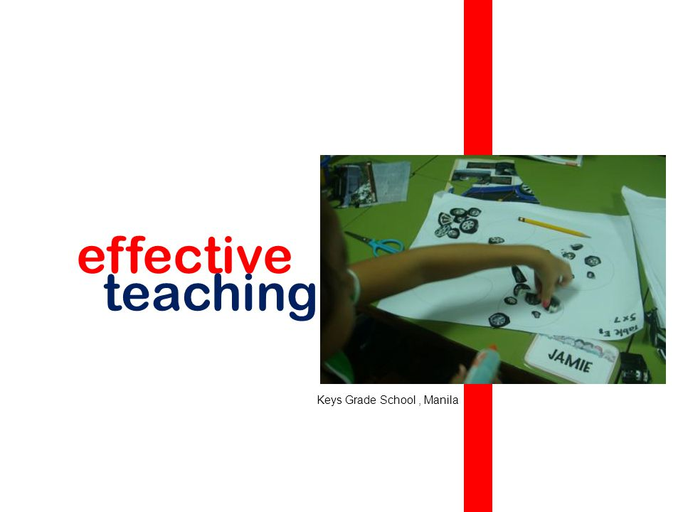 effective teaching Keys Grade School , Manila