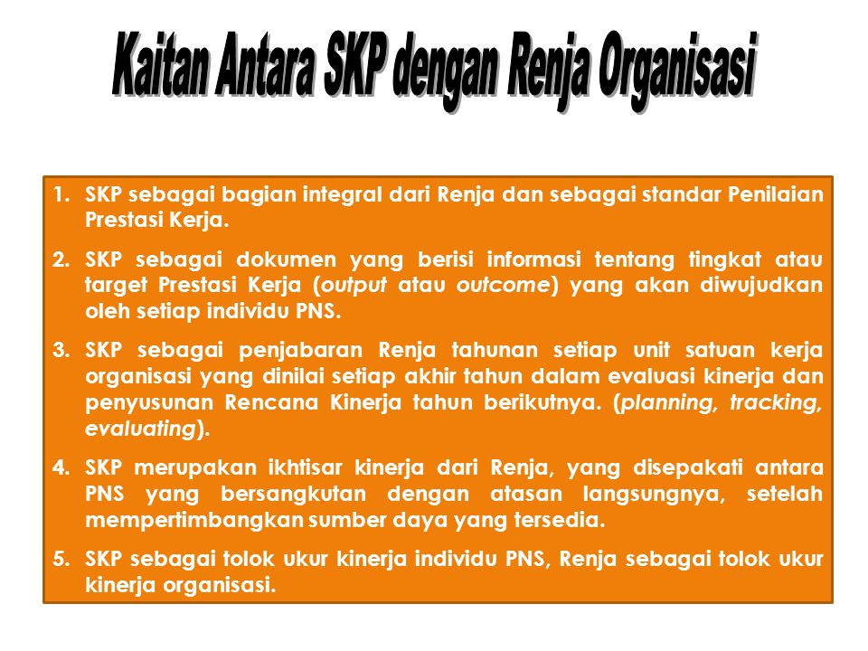 Kaitan Antara SKP dengan Renja Organisasi