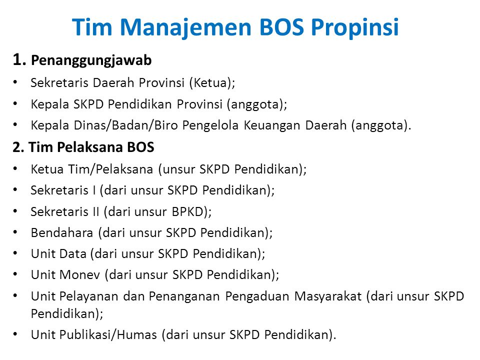 Tim Manajemen BOS Propinsi