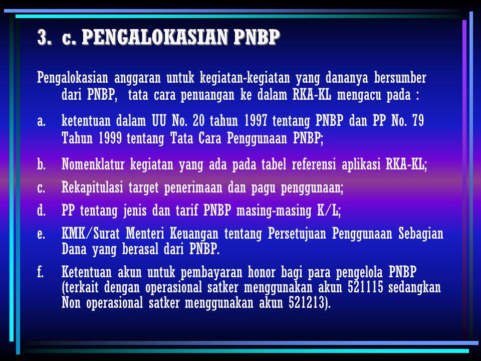 c. PENGALOKASIAN PNBP