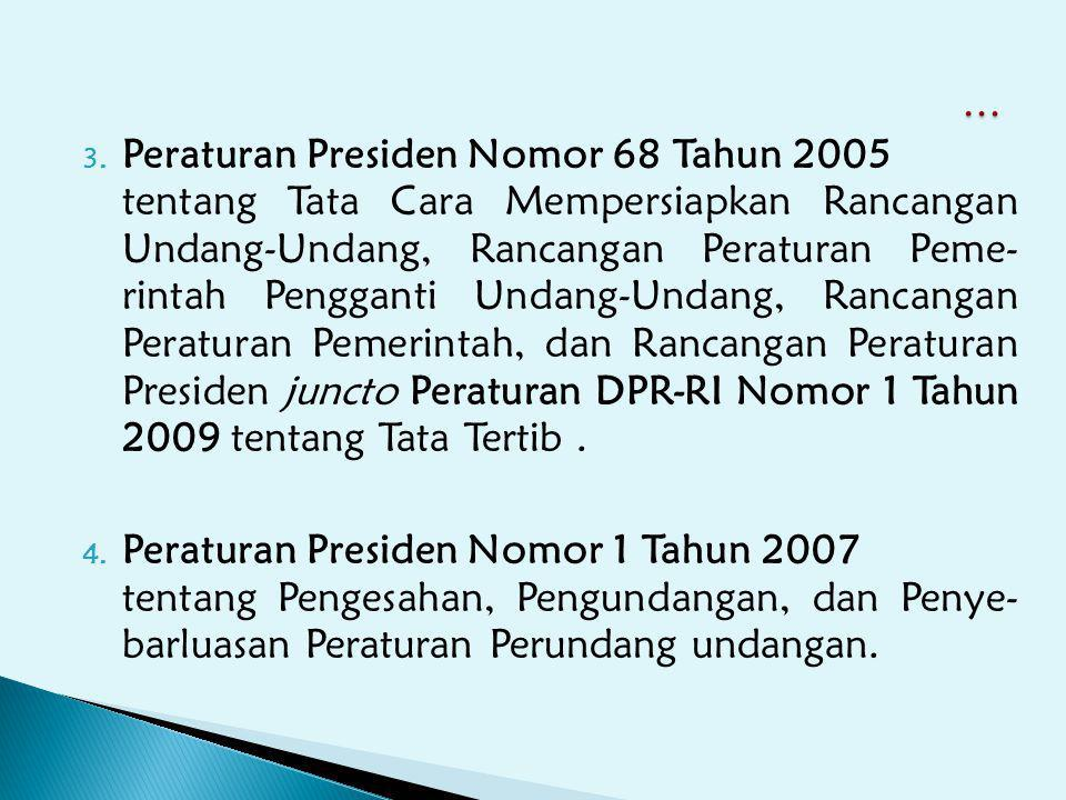… Peraturan Presiden Nomor 68 Tahun 2005