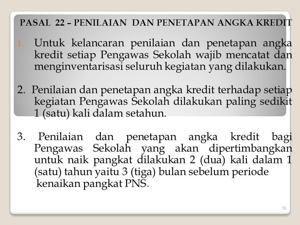 PASAL 22 – PENILAIAN DAN PENETAPAN ANGKA KREDIT