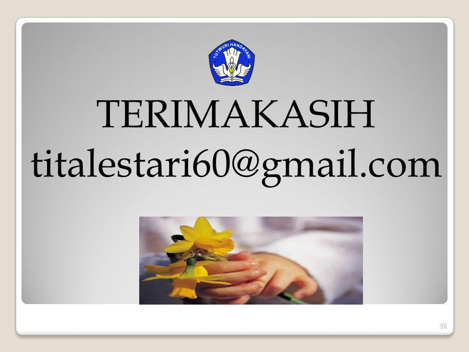 TERIMAKASIH titalestari60@gmail.com