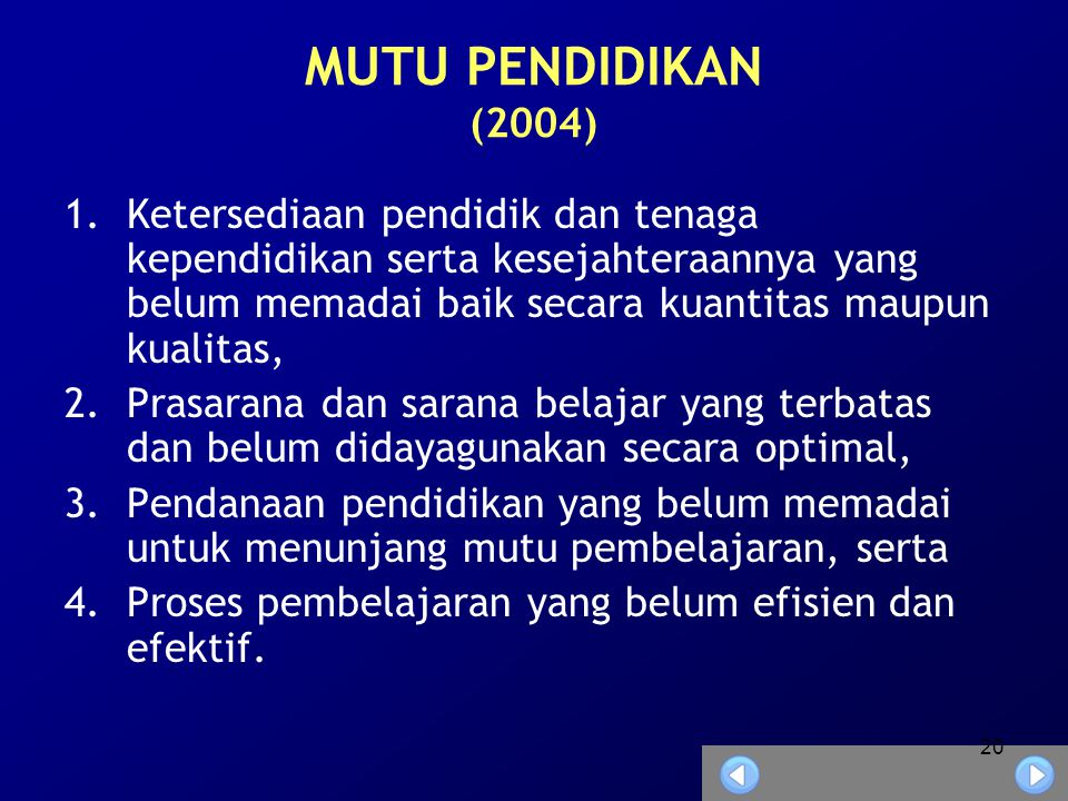 MUTU PENDIDIKAN (2004)