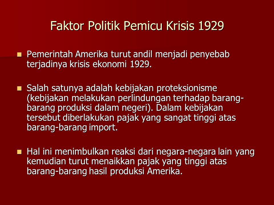 Faktor Politik Pemicu Krisis 1929