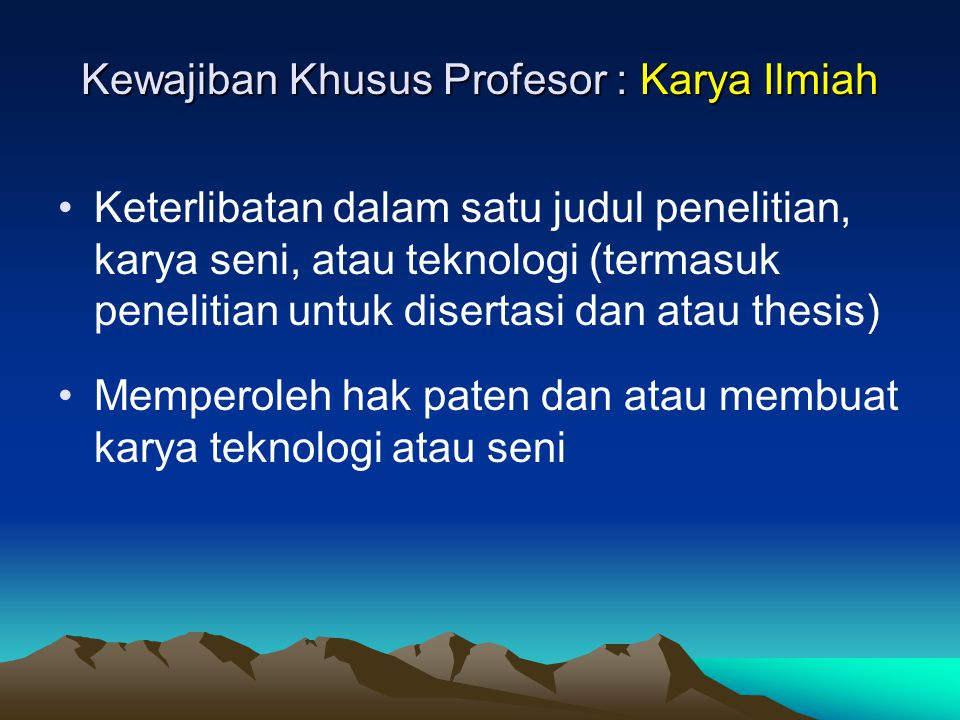Kewajiban Khusus Profesor : Karya Ilmiah