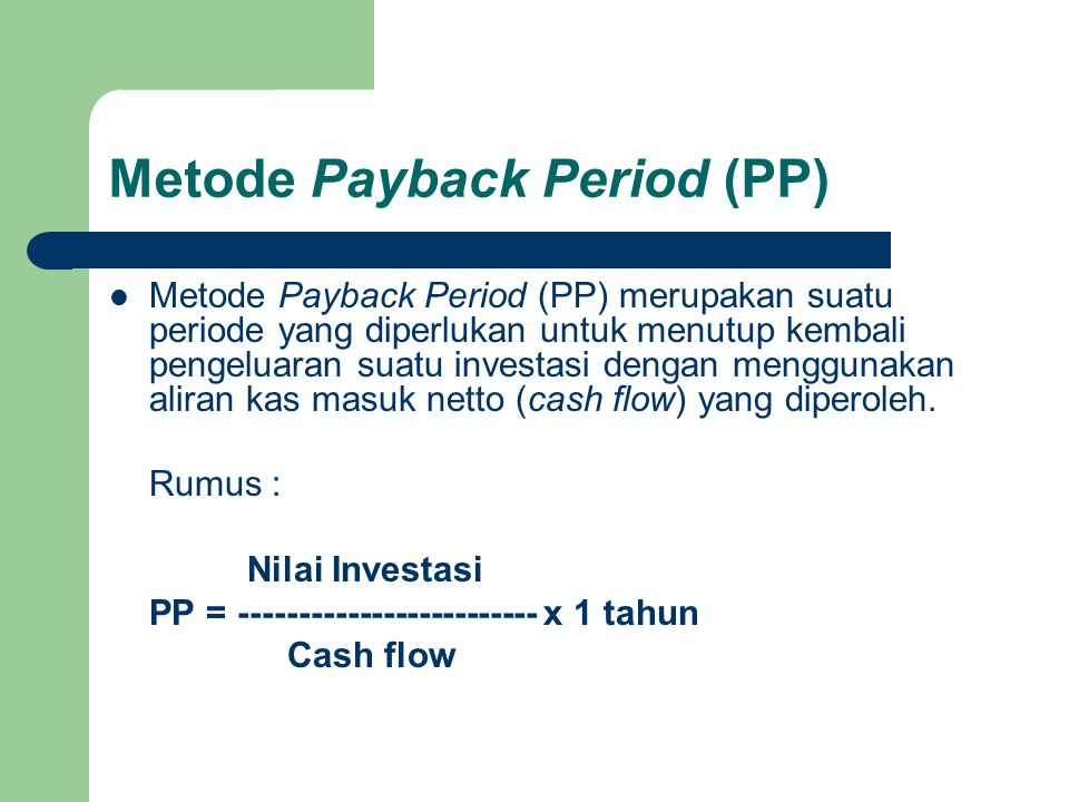 Metode Payback Period (PP)
