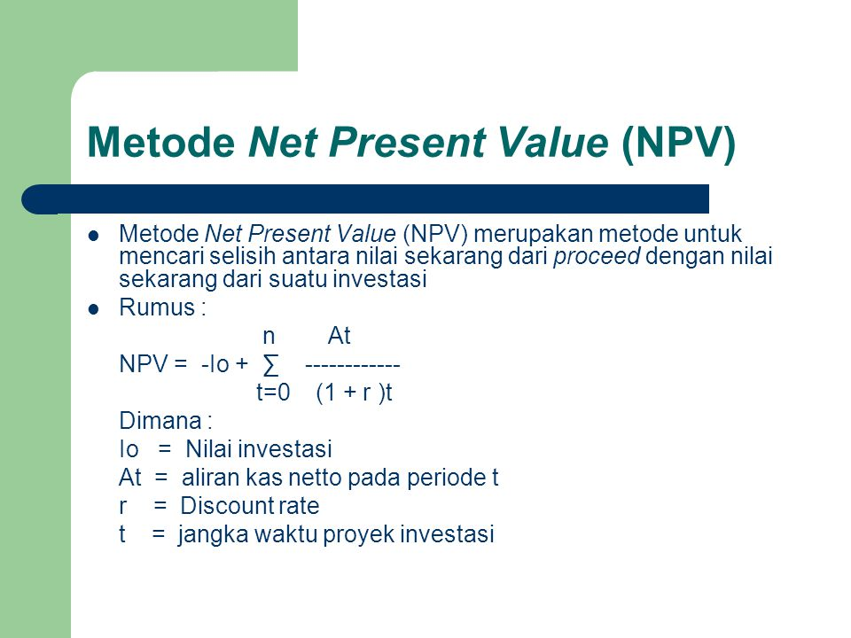 Metode Net Present Value (NPV)