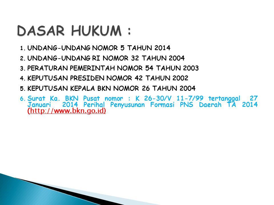 DASAR HUKUM : UNDANG-UNDANG NOMOR 5 TAHUN 2014