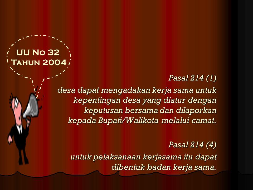 UU No 32 Tahun 2004. Pasal 214 (1)