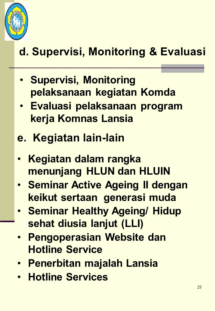 d. Supervisi, Monitoring & Evaluasi