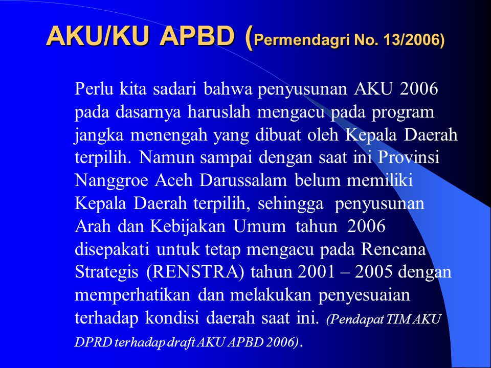 AKU/KU APBD (Permendagri No. 13/2006)