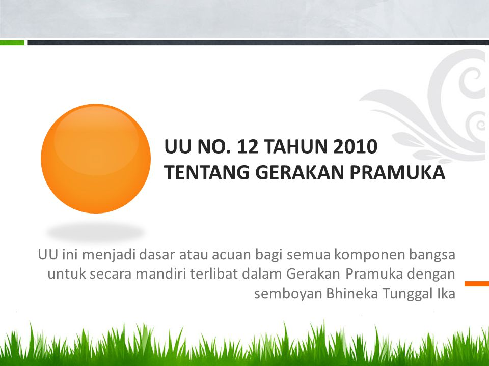 UU No. 12 Tahun 2010 tentang gerakan pramuka