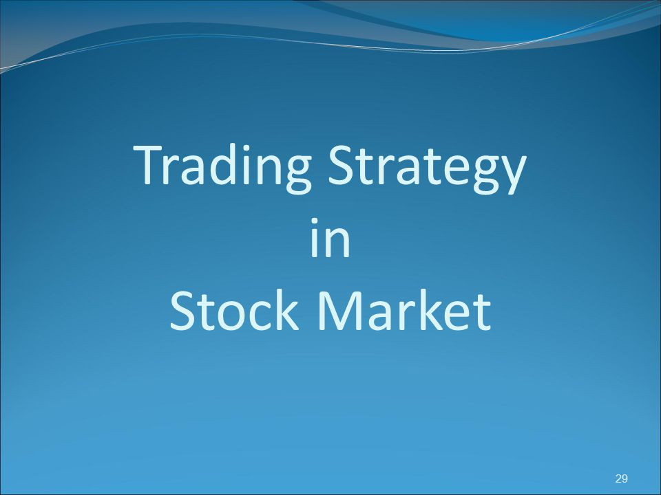 Trading Strategy in Stock Market