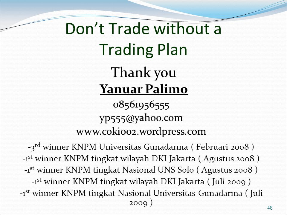 Don't Trade without a Trading Plan