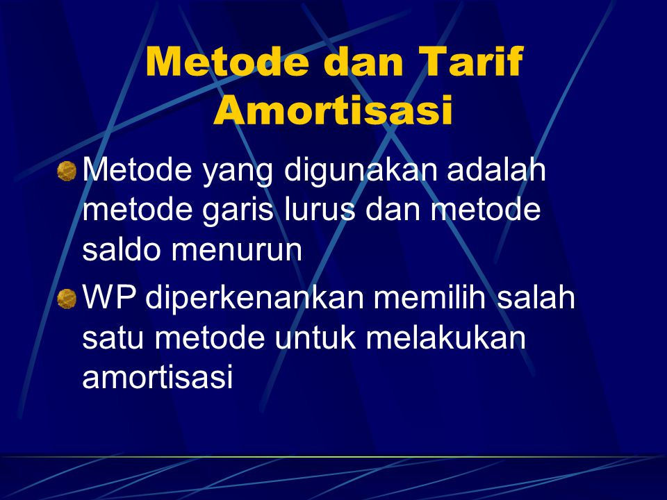 Metode dan Tarif Amortisasi