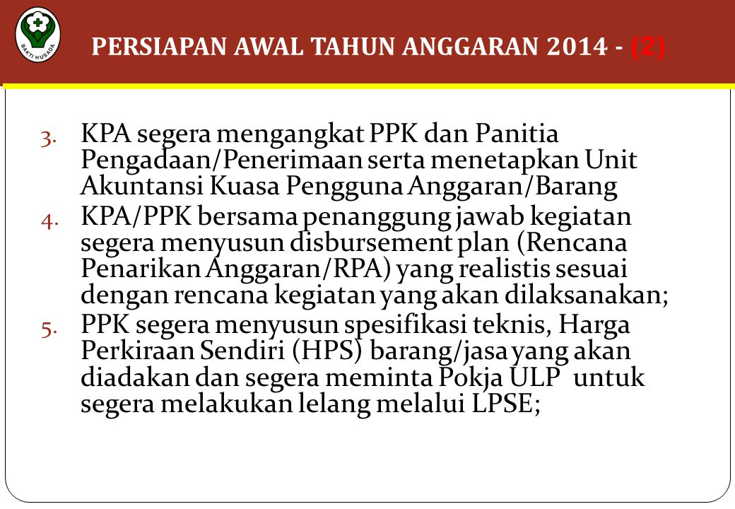 PERSIAPAN AWAL TAHUN ANGGARAN 2014 - (2)