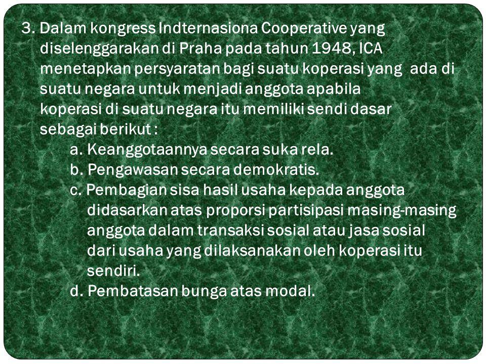 3. Dalam kongress Indternasiona Cooperative yang