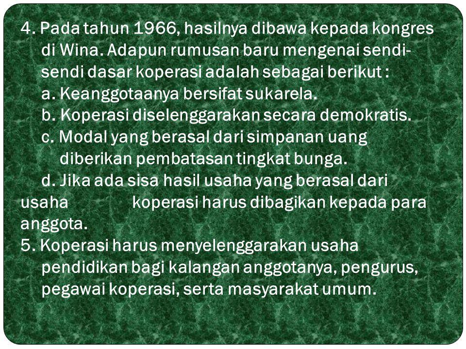 4. Pada tahun 1966, hasilnya dibawa kepada kongres. di Wina