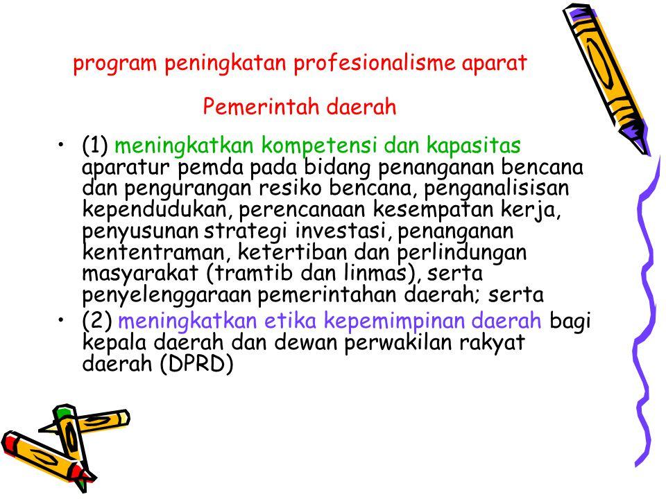 program peningkatan profesionalisme aparat Pemerintah daerah