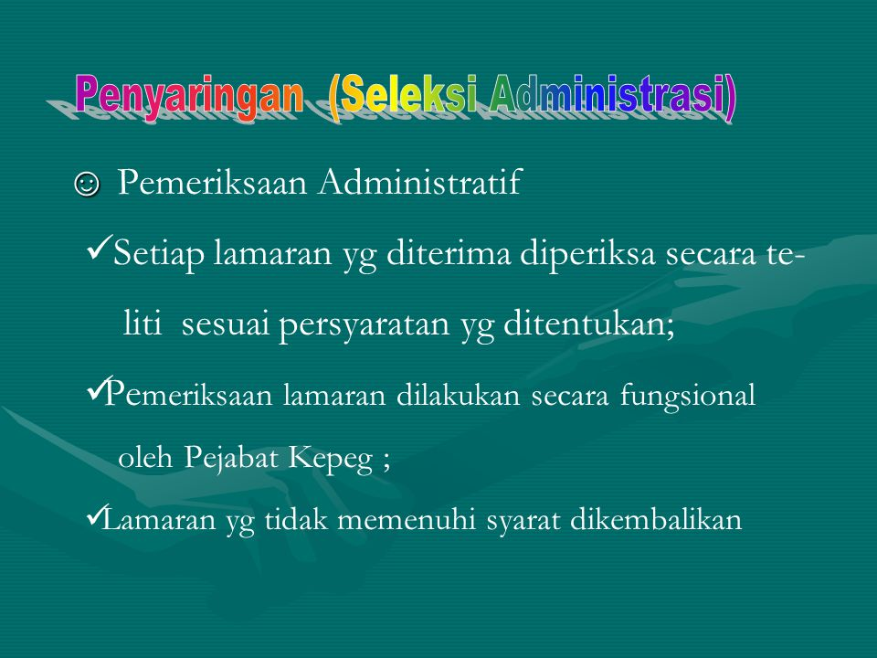Penyaringan (Seleksi Administrasi)