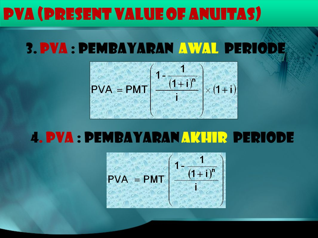 PVA (PRESENT VALUE of ANUITAS)