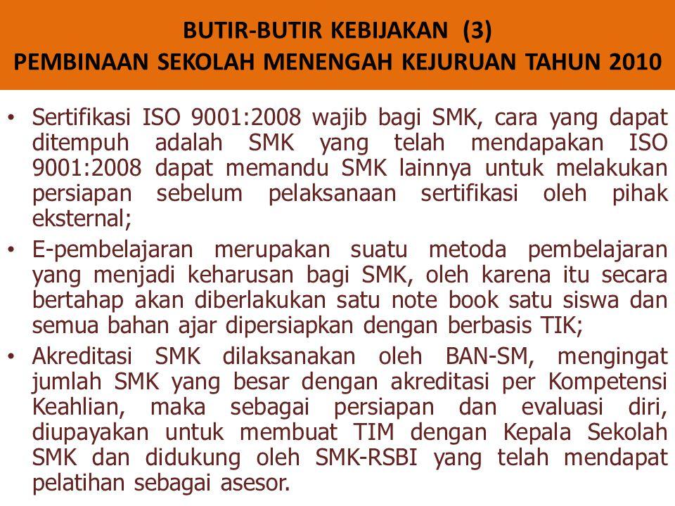 BUTIR-BUTIR KEBIJAKAN (3) PEMBINAAN SEKOLAH MENENGAH KEJURUAN TAHUN 2010