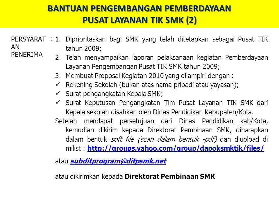 BANTUAN PENGEMBANGAN PEMBERDAYAAN PUSAT LAYANAN TIK SMK (2)