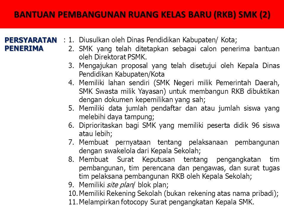 BANTUAN PEMBANGUNAN RUANG KELAS BARU (RKB) SMK (2)