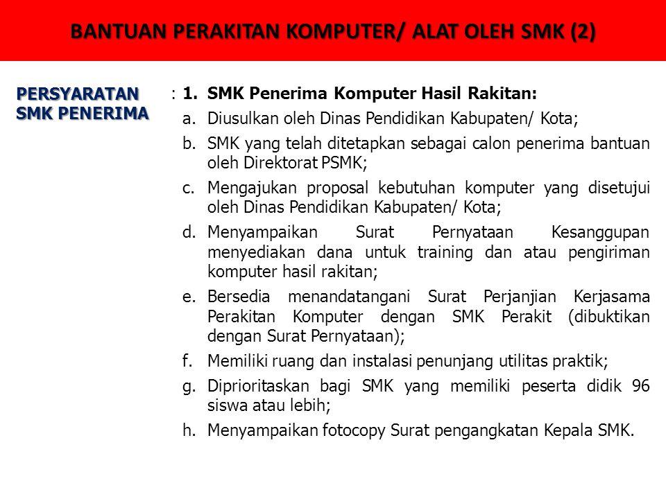 BANTUAN PERAKITAN KOMPUTER/ ALAT OLEH SMK (2)
