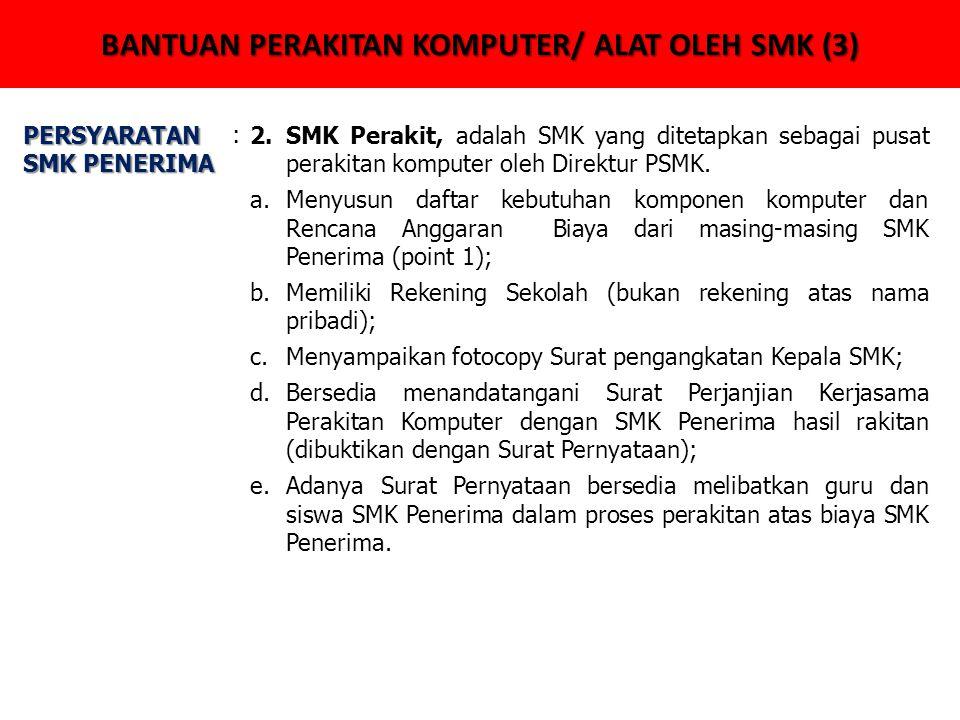 BANTUAN PERAKITAN KOMPUTER/ ALAT OLEH SMK (3)