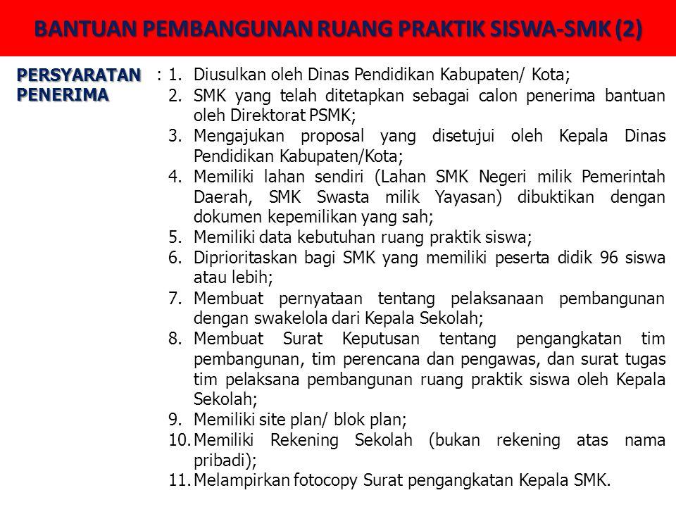 BANTUAN PEMBANGUNAN RUANG PRAKTIK SISWA-SMK (2)